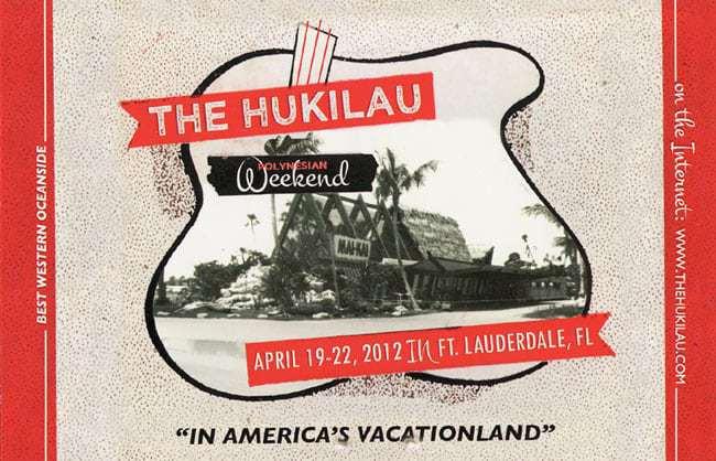 EVENT - The Hukilau - East Cost Tiki Festival 2012